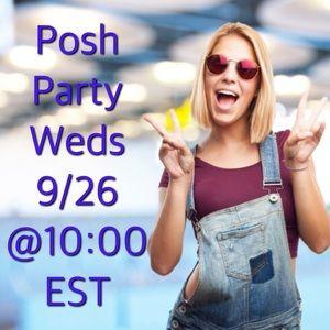 Posh Party Wednesday 9-26 @ 10:00 EST